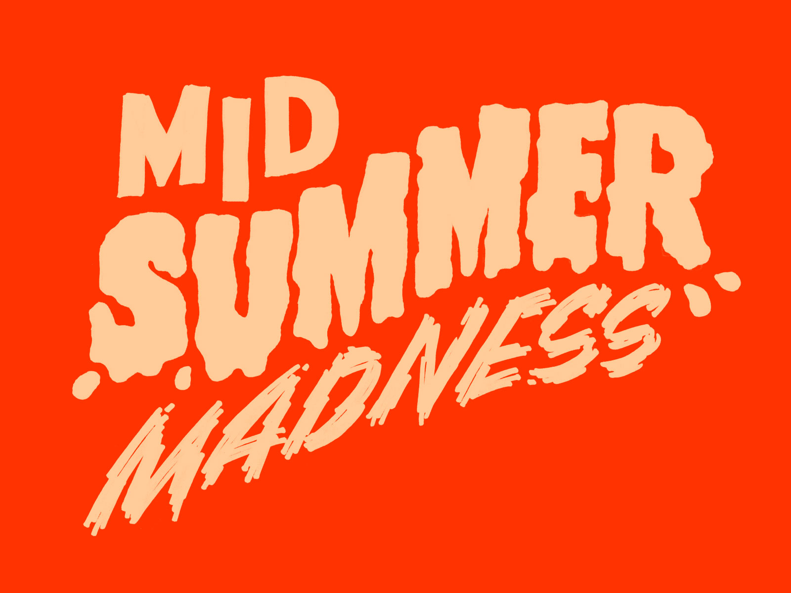 lettrage Mid Summer Madness