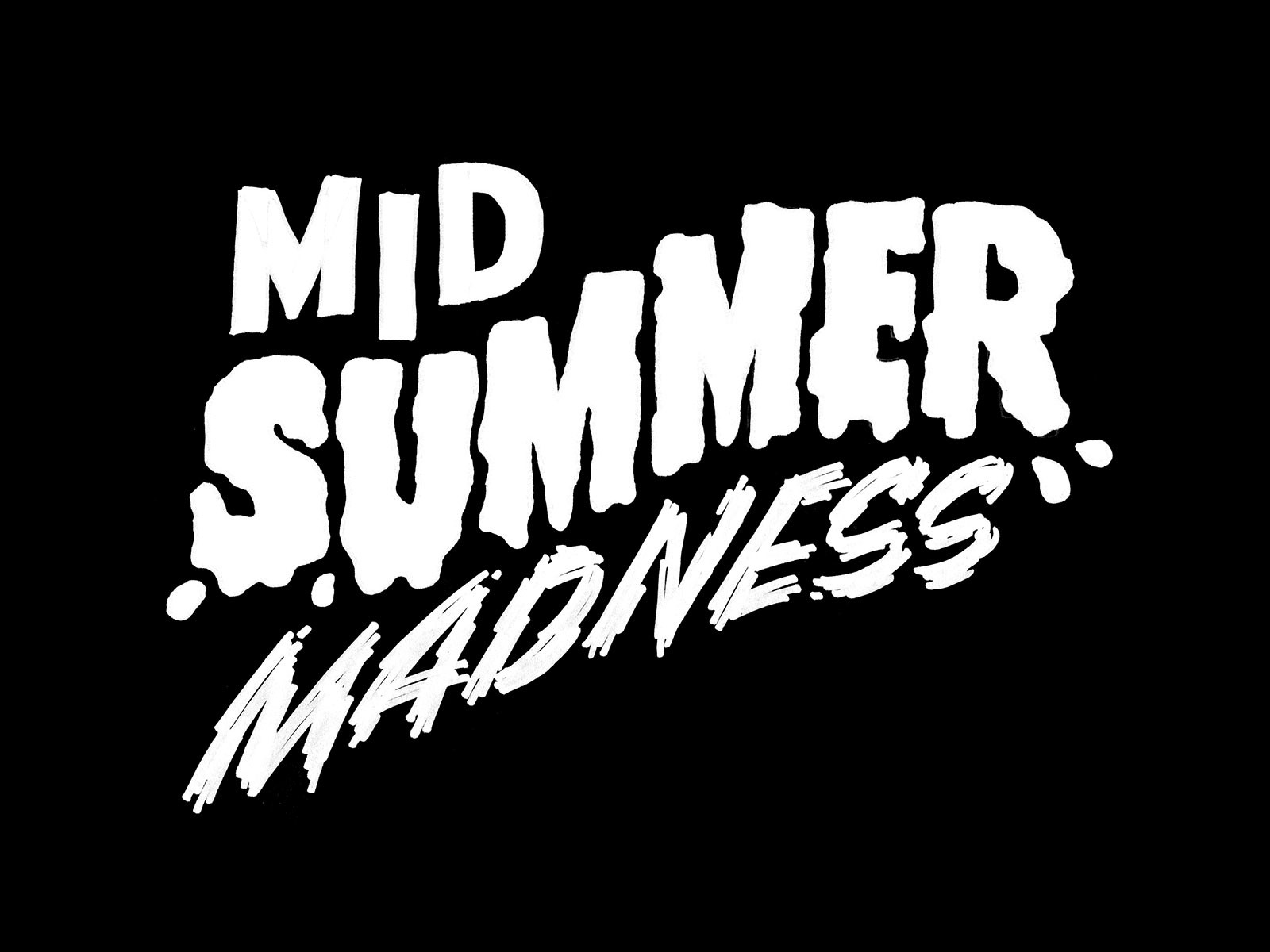 Lettrage Mid Summer Madness lettering